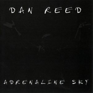 Dan Reed - Adrenaline Sky