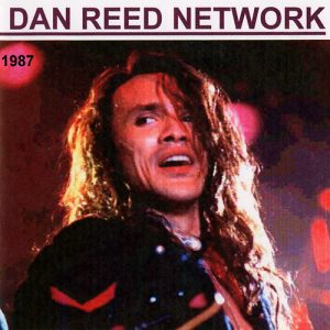 Dan Reed Network 1987 Bootleg CD
