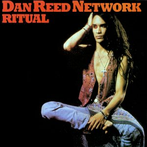 Dan Reed Network Bootleg CD - Ritual - New York 1988