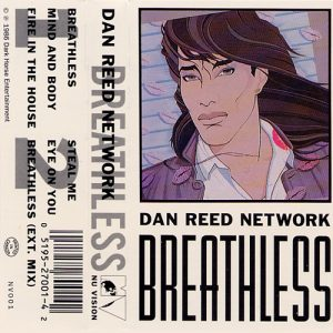 Dan Reed Network Breathless Cassette Cover