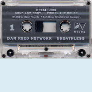 Dan Reed Network Breathless Cassette Side 1