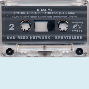 Dan Reed Network Breathless Cassette Side 2