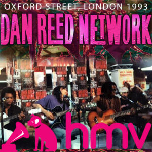 Dan Reed Network - HMV In-Store Live Appearance 1993