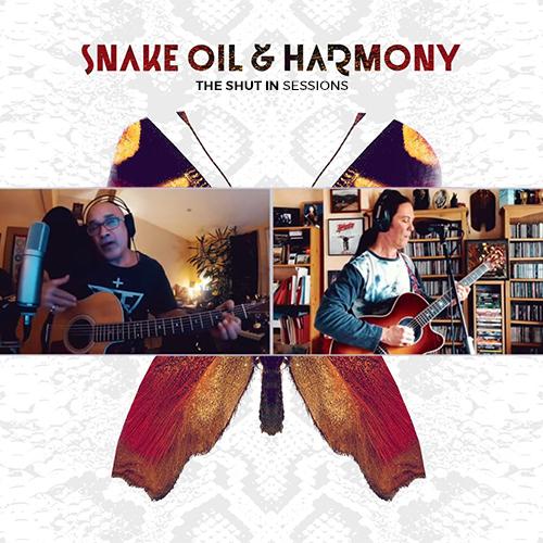 Snake Oil & Harmony Shut In Sessions 2020 Dan Reed Danny Vaughan