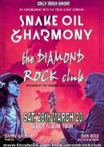 Snake Oil & Harmony - The Diamond Rock Club Ireland