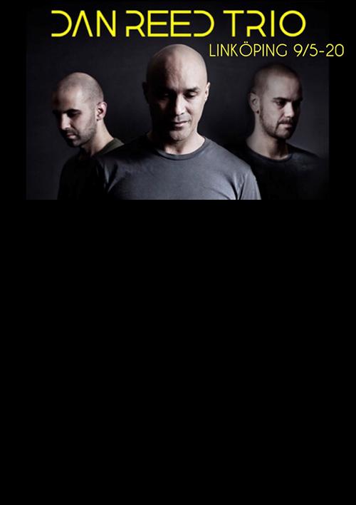 Dan Reed Trio - Linköping 2020