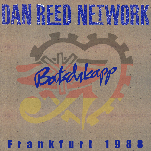 Dan Reed Network Batschkapp Frankfurt Germany 1988
