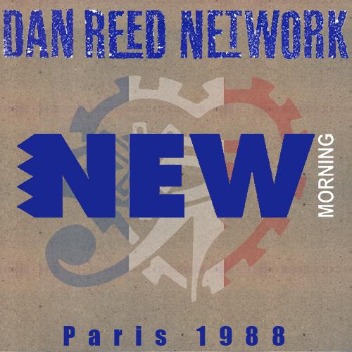Dan Reed Network - Paris New Morning Club 1988